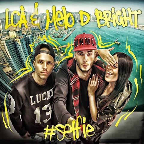 LCA & Melo D Bright ������������ ����� ���� Selfie